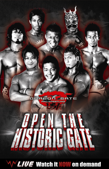 Dragon Gate USA Open the Historic Gate poster