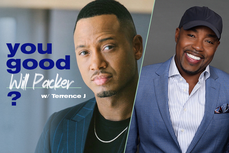 """Terrence J and Will Packer """"Hollywood You Good"""" Ep. 1"""