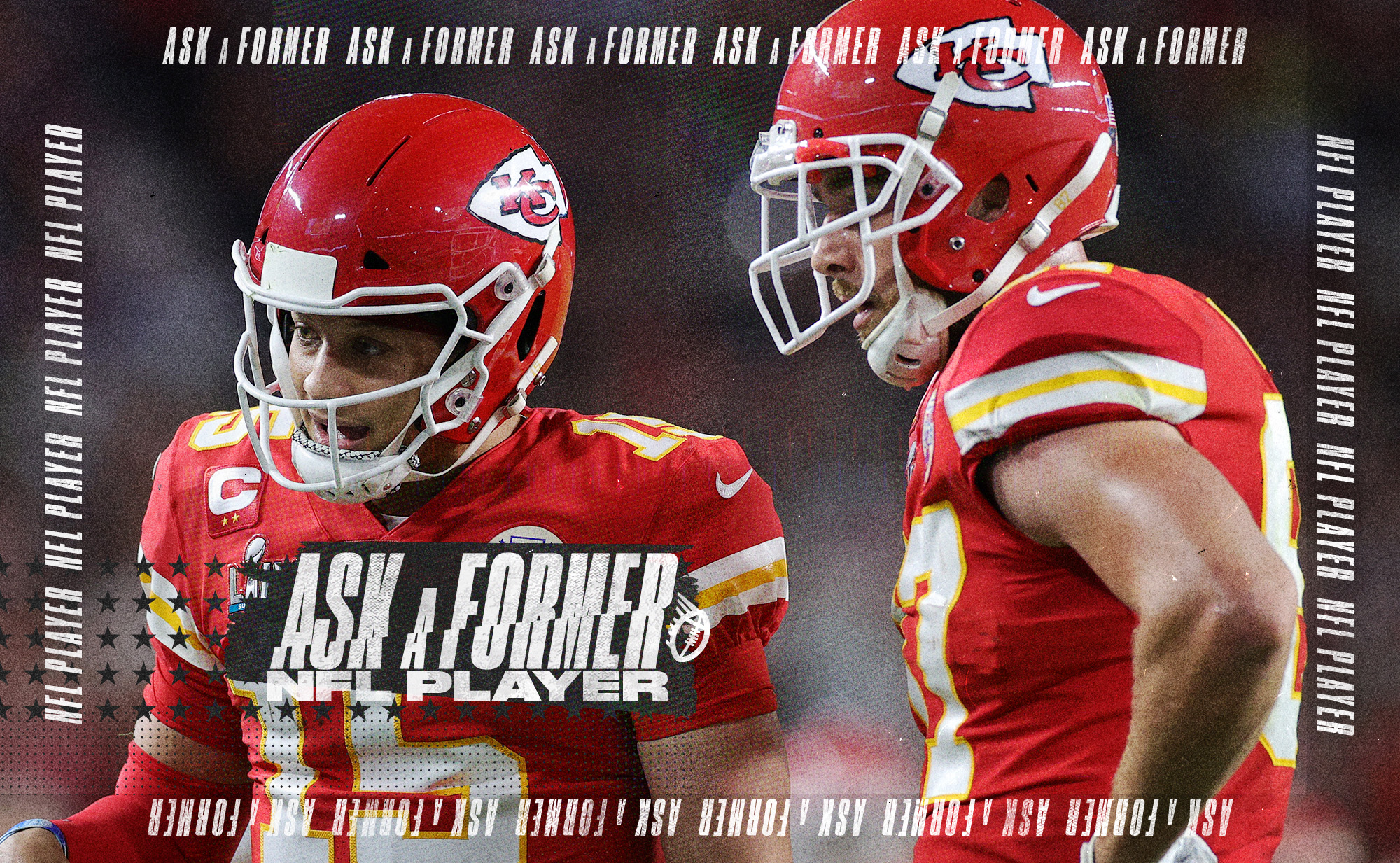 """A photo of Chiefs QB Patrick Mahomes side by side with TE Travis Kelce, superimposed on a black background with """"ask a former NFL player"""" in white letters"""