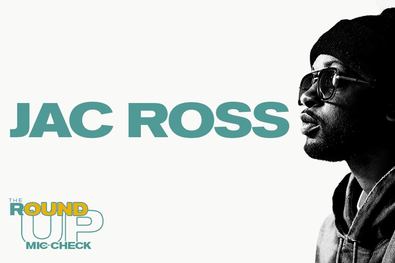 """Jac Ross on """"The Round Up: Mic Check"""""""