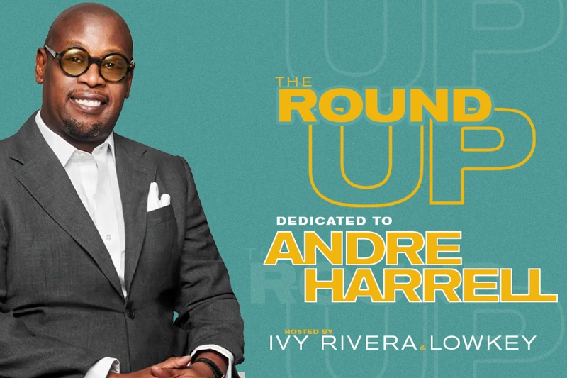 """Andre Harrell """"The Round Up"""""""
