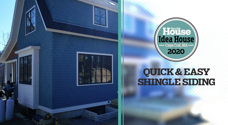 Cedar siding installation at the Idea House: The Cottage on the Cape
