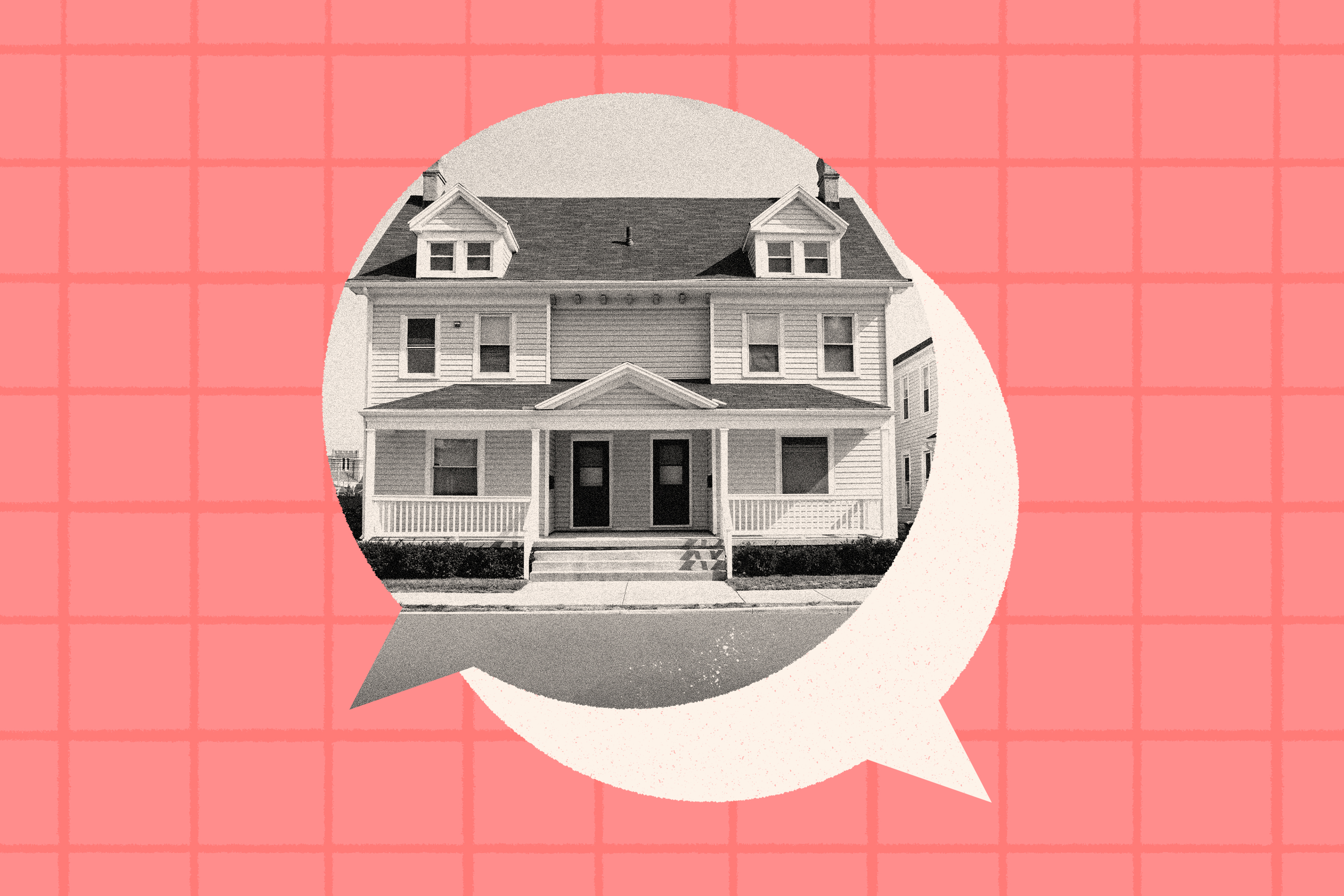 A two story duplex building with a covered porch that extends from one side of the front of the house to the other. The two entrances are side by side and one side of the duplex is the mirror image of the other. The scene is framed in a speech bubble and behind it is a subtle grid pattern.