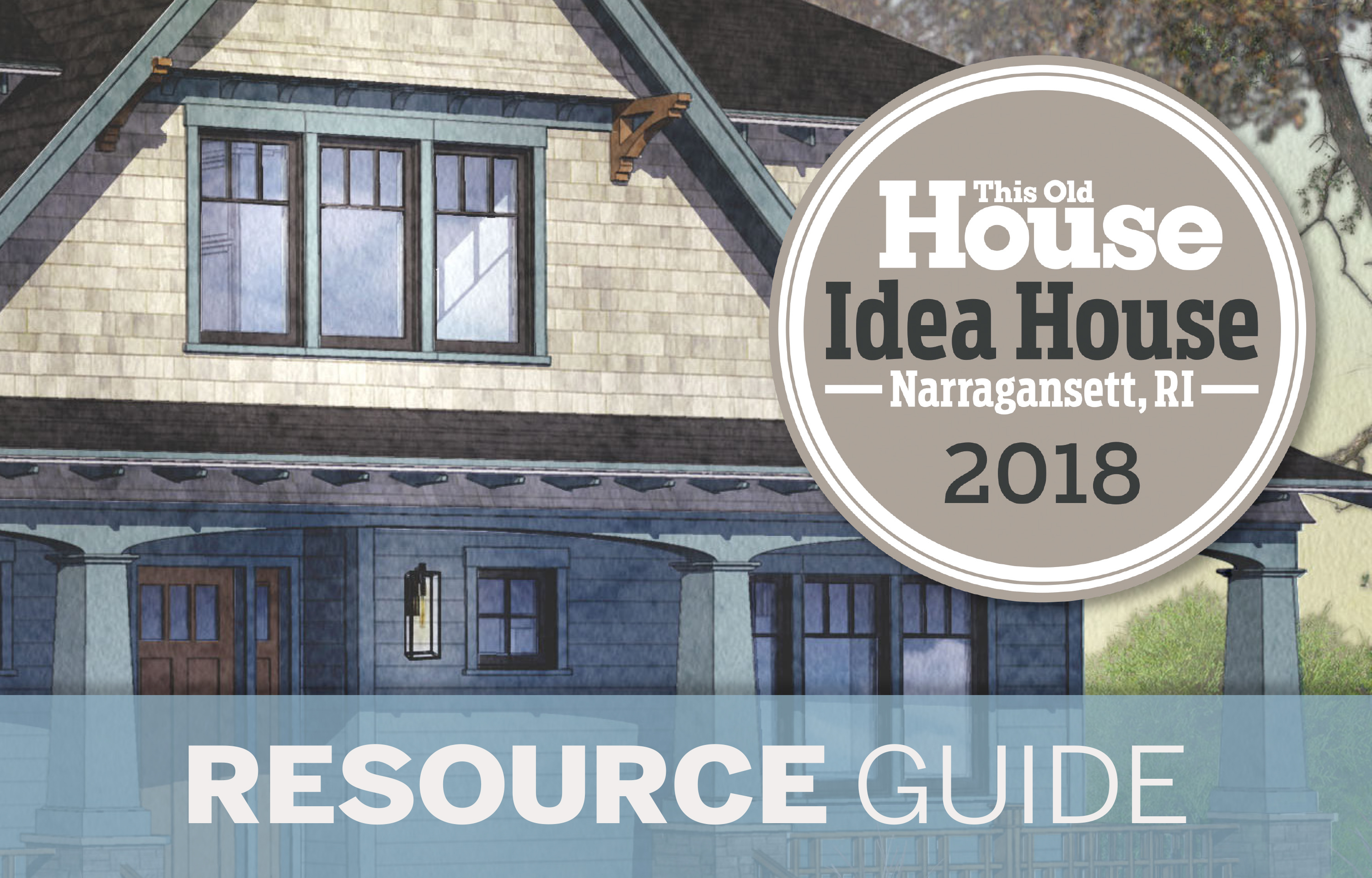 2018 Idea House resource guide