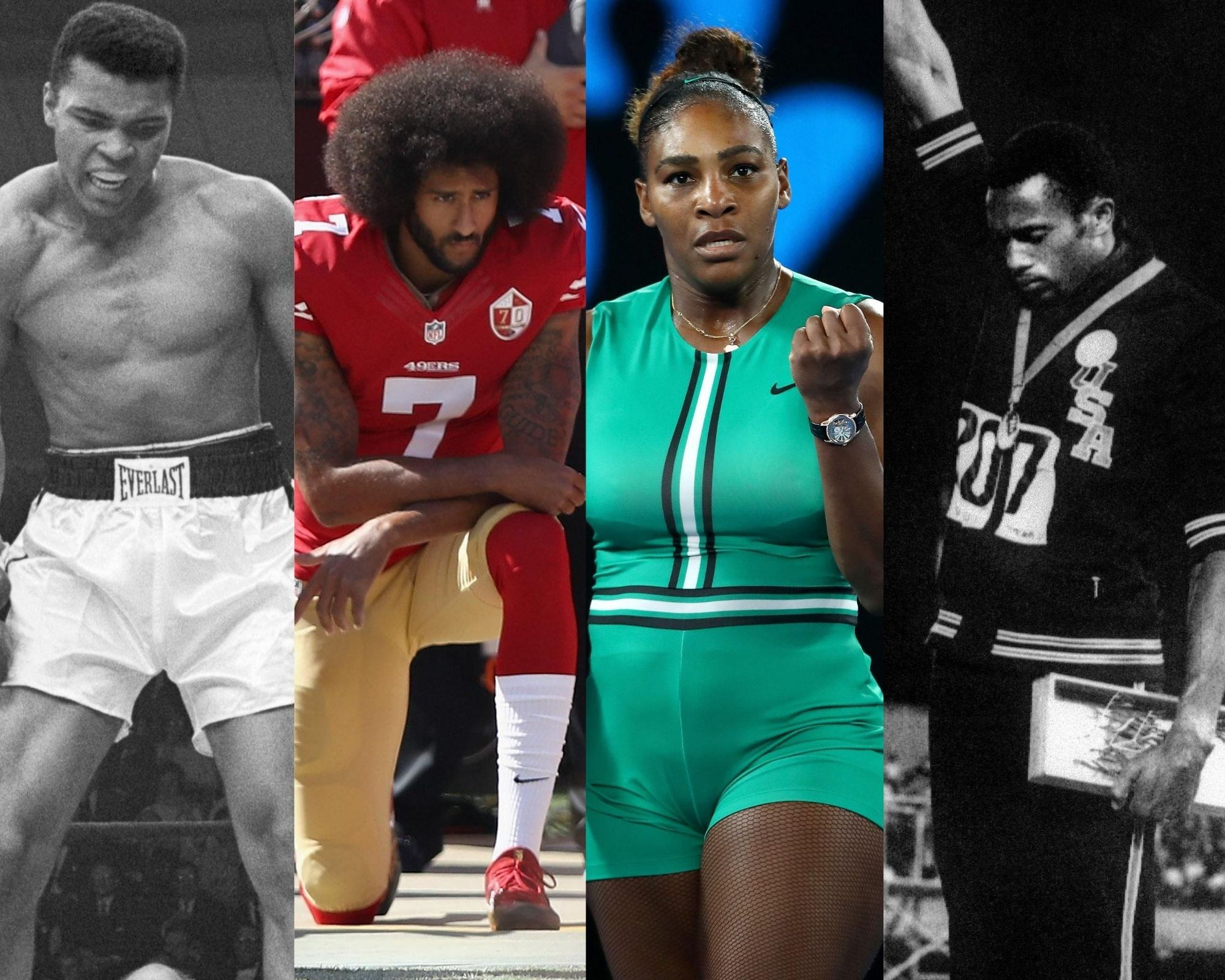 Muhammad Ali, Colin Kaepernick, Serena Williams, Tommie Smith