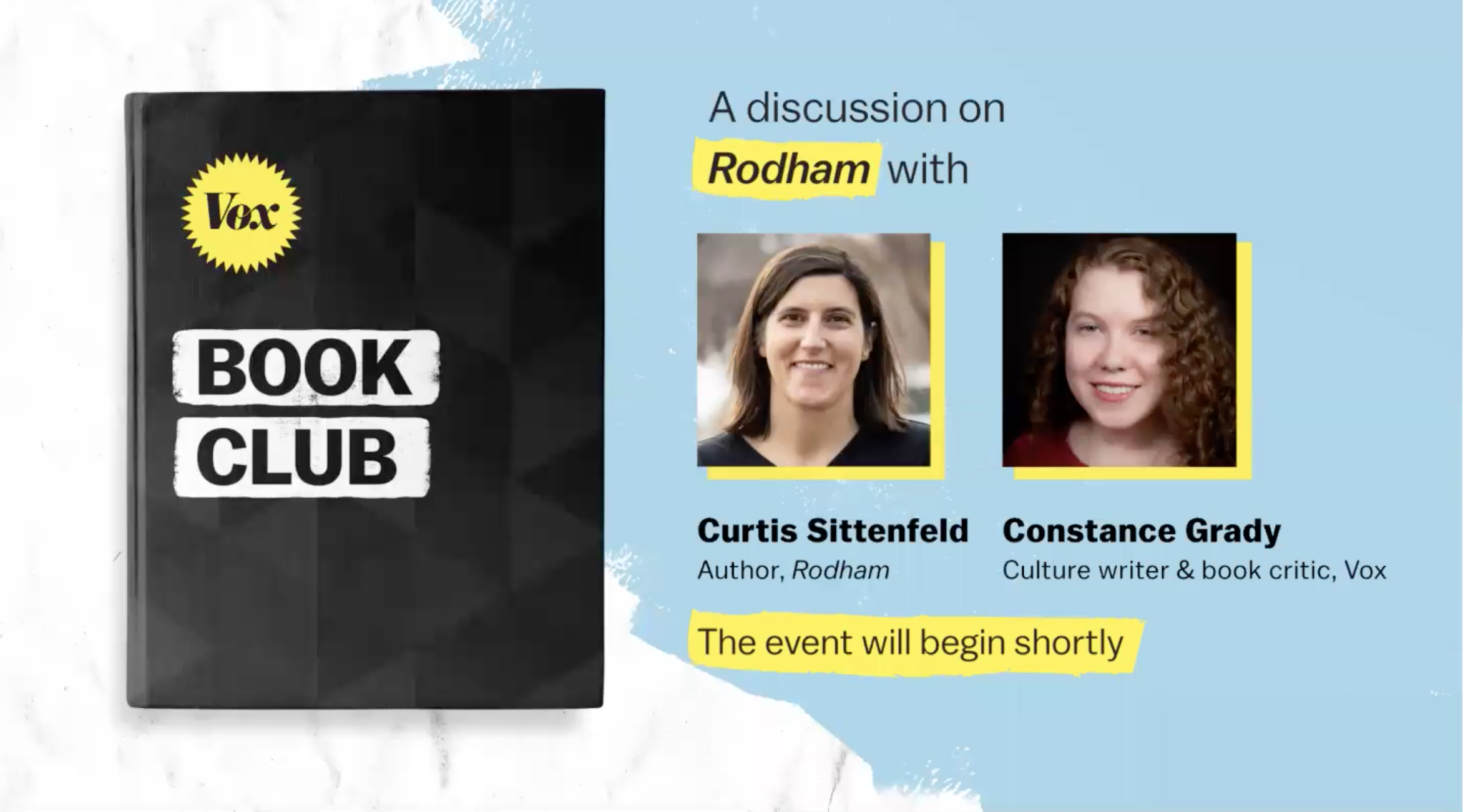 Curtis Sittenfeld talks Rodham with Constance Grady at the Vox Book Club