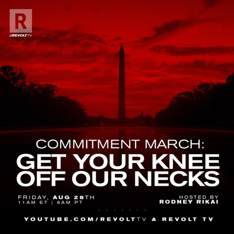 Commitment March 2020: Get Your Knee Off Our Necks