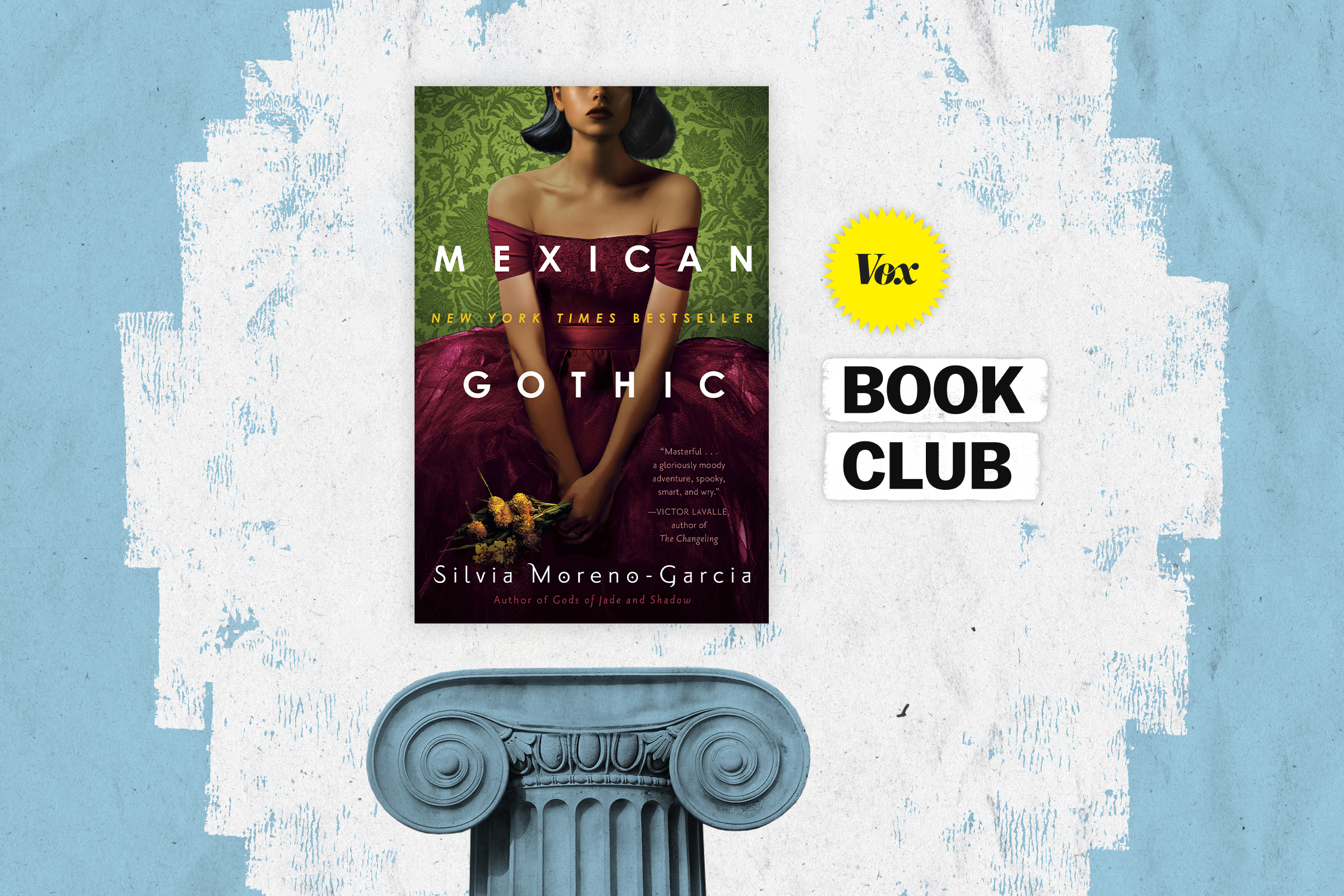 The Vox Book Club reads Mexican Gothic by Silvia Moreno-Garcia