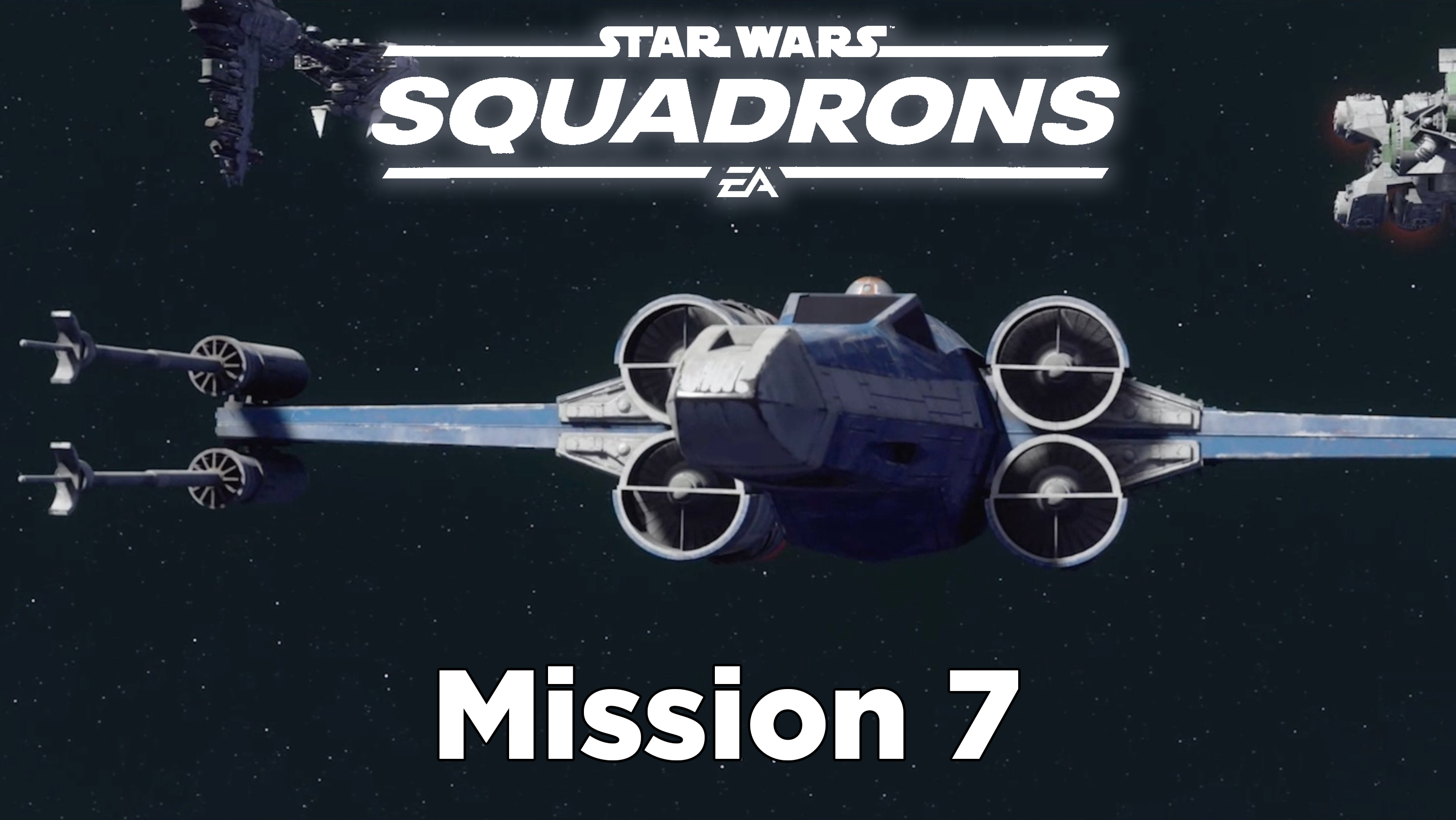 Star Wars Squadrons guide: Mission 7 – Into the Abyss tips and walkthrough
