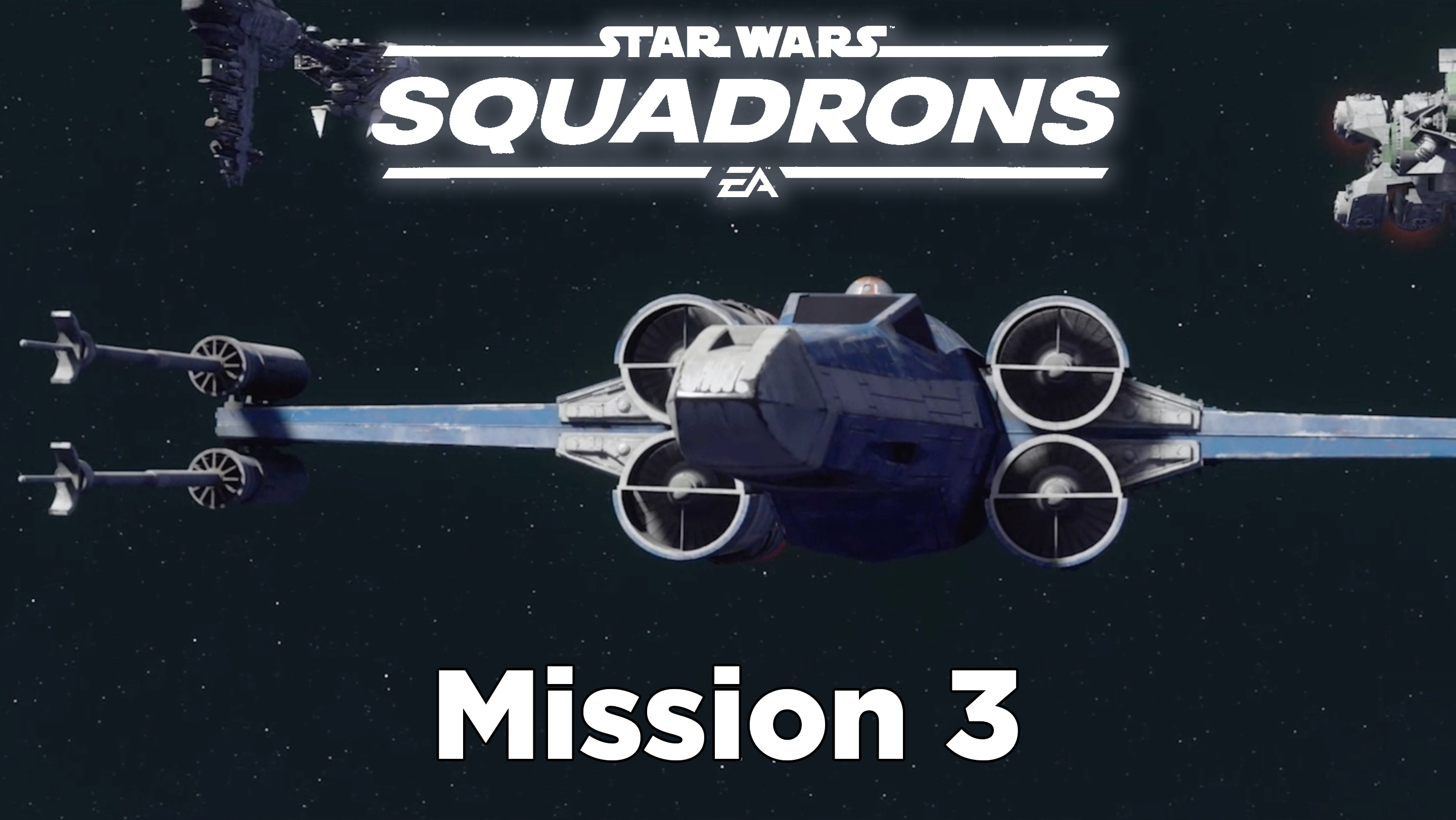 Star Wars Squadrons guide: Mission 3 – Through Enemy Lines tips and walkthrough