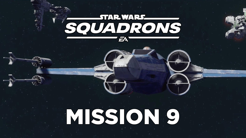 Star Wars Squadrons guide – Mission 9: Chaos at Mon Cala tips and walkthrough