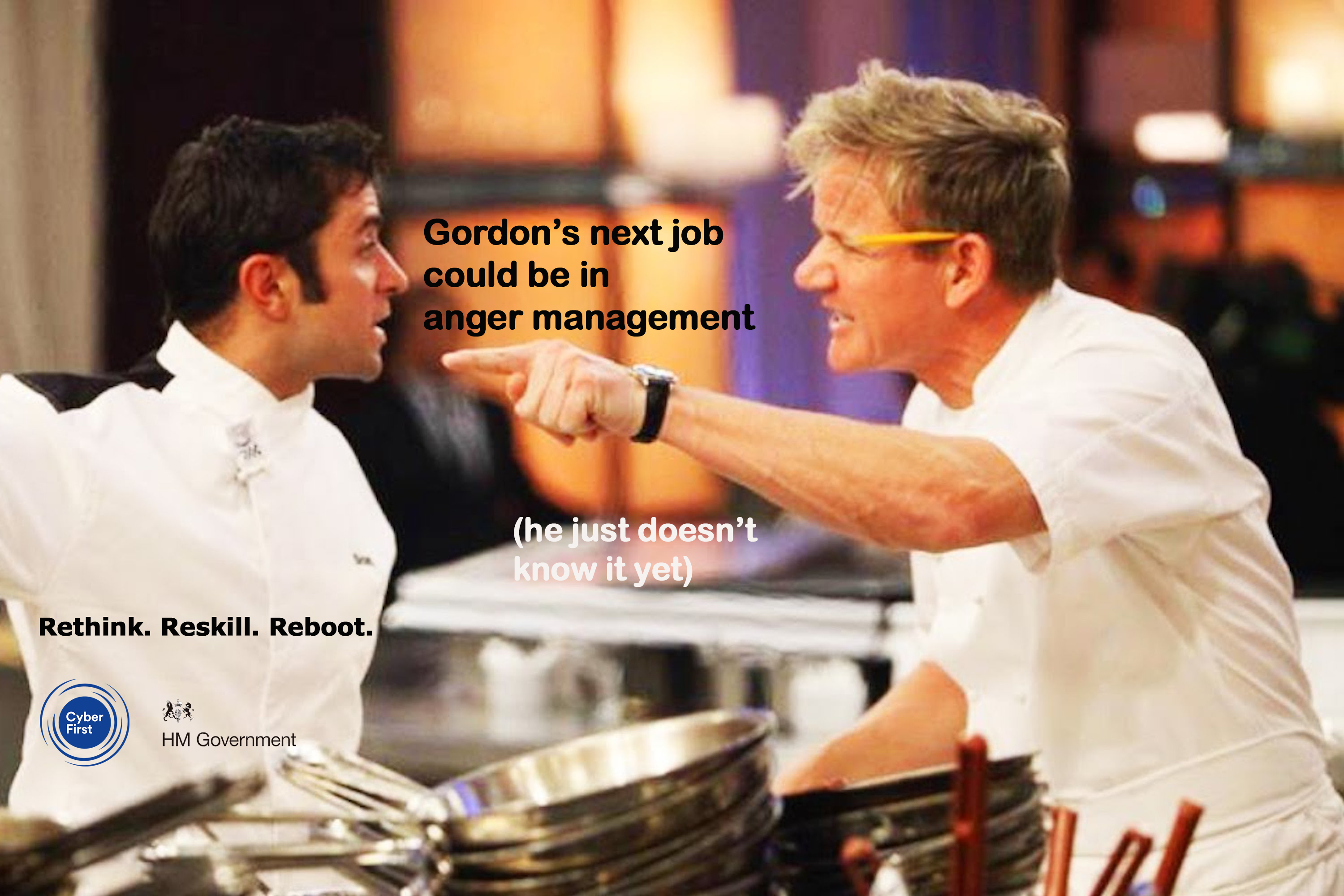 """A picture of Gordon Ramsay shouting on Hell's Kitchen, overlaid with text that reads: """"Gordon's next job could be in anger management. (He just doesn't know it yet)"""