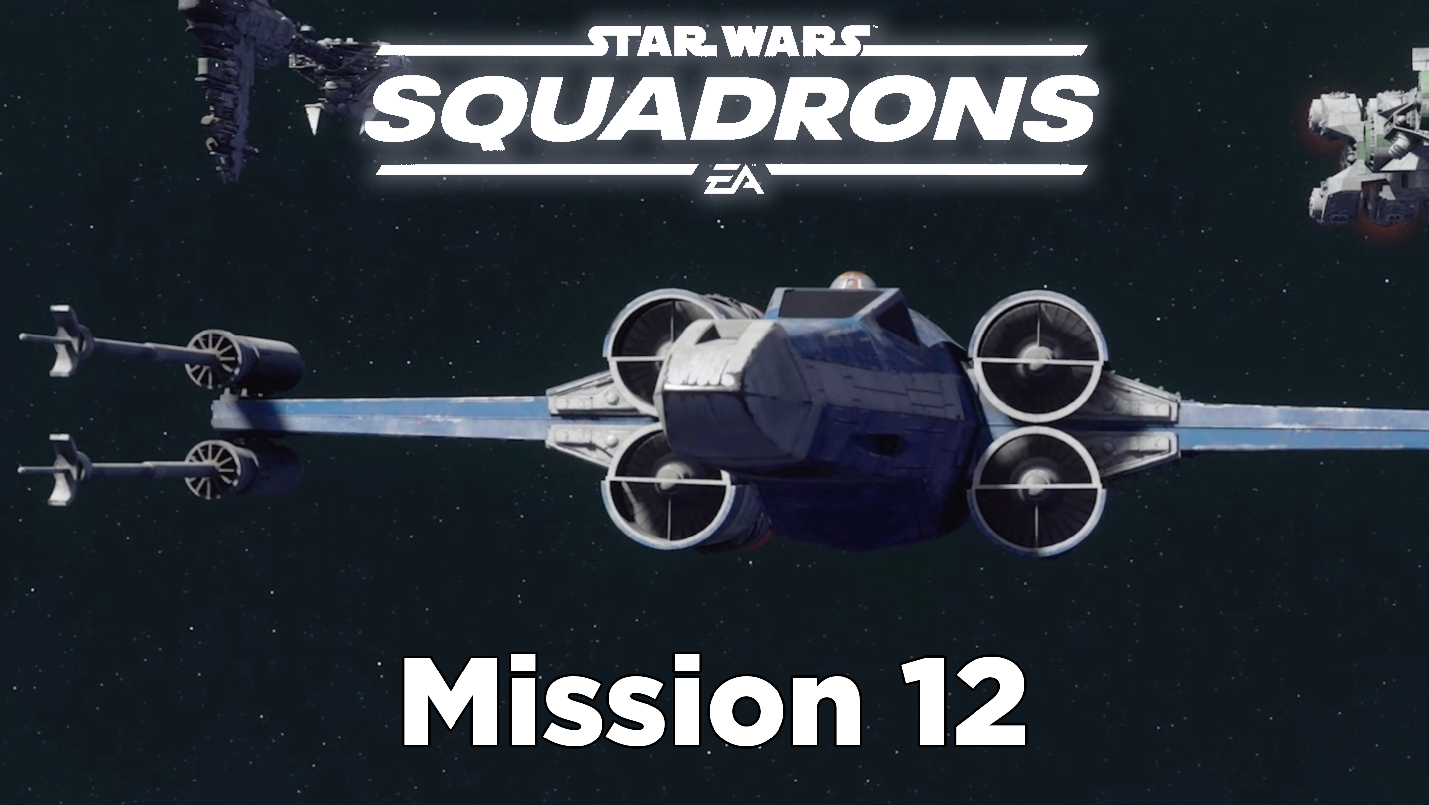 star wars squadrons mission 12 rally the new republic walkthrough header