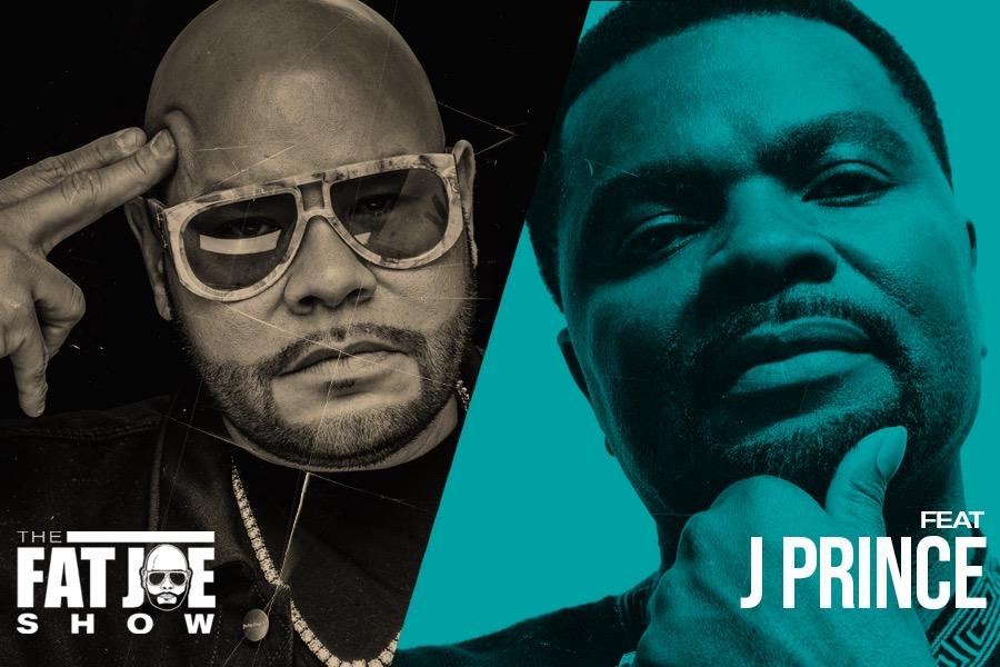 The Fat Joe Show - J Prince