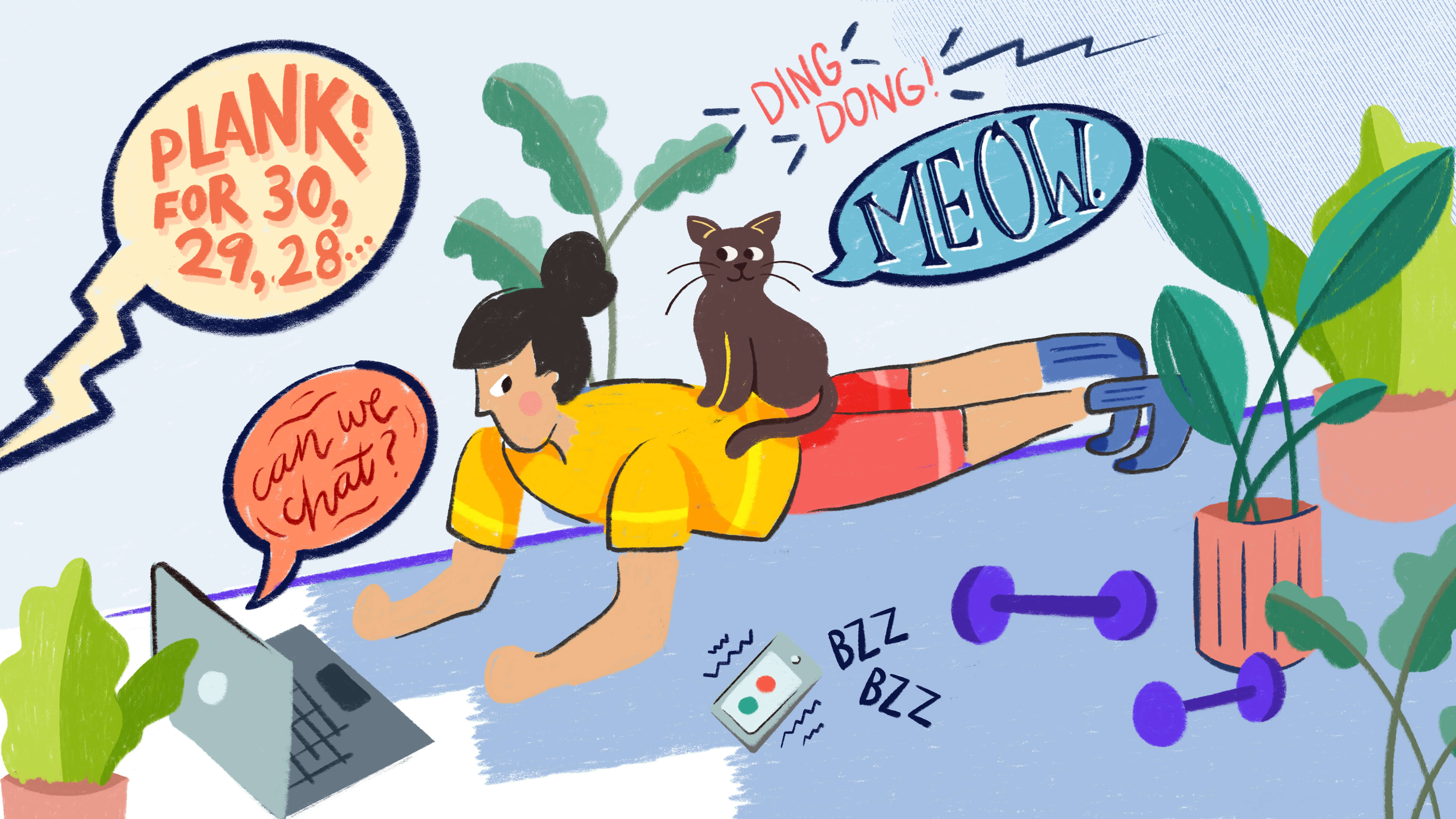 An illustration of a woman trying to do planks in her apartment with a cat on her back and a ringing phone and chat requests coming up on her laptop.