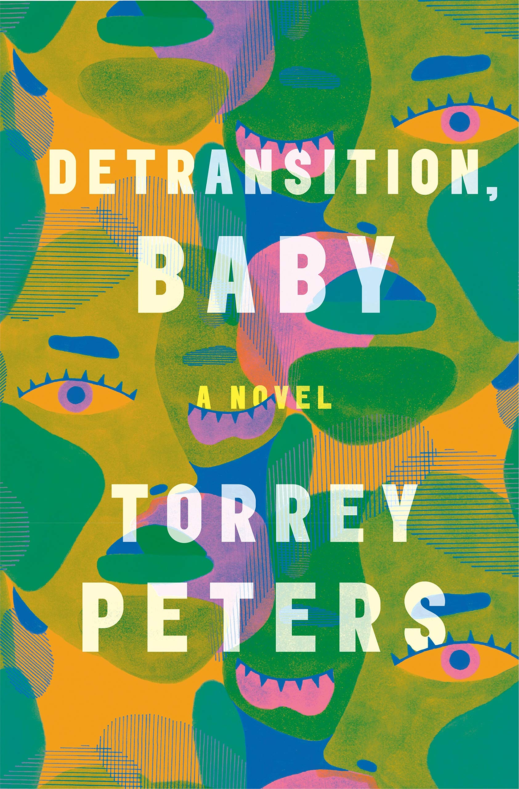 The cover of Detransition, Baby features many different faces abstractly collaged together.