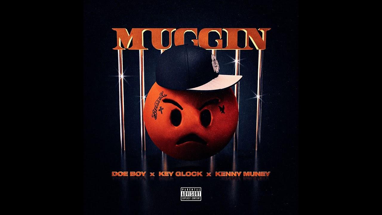 """Doe Boy, Key Glock, and Kenny Muney's """"Muggin"""" artwork"""