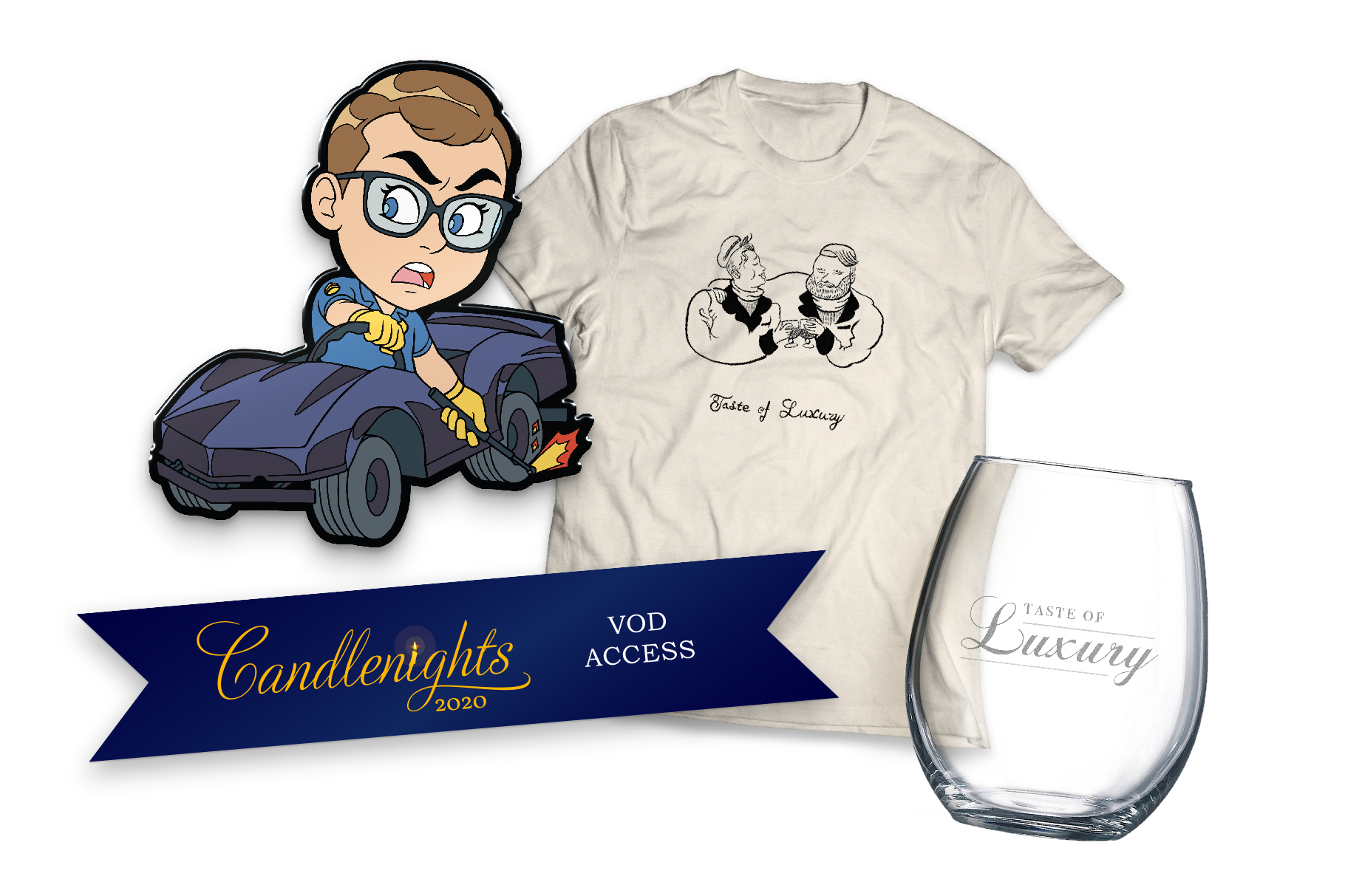 "Image of the four February McElroy merch items. The top left is an anime stylized enamel pin of Griffin in a children's race car. Next to him is a T-shirt that says ""Taste of Luxury"" in script with a stylized illustration of Justin and Dwight clinking wine glasses together. The bottom right is a stemless wineglass that says ""Taste of Luxury"" in etched satin script. The bottom left is a dark blue banner that says ""Candlenights 2020 VOD access""."