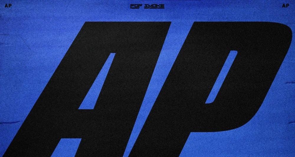 """Pop Smoke's """"AP"""" artwork"""