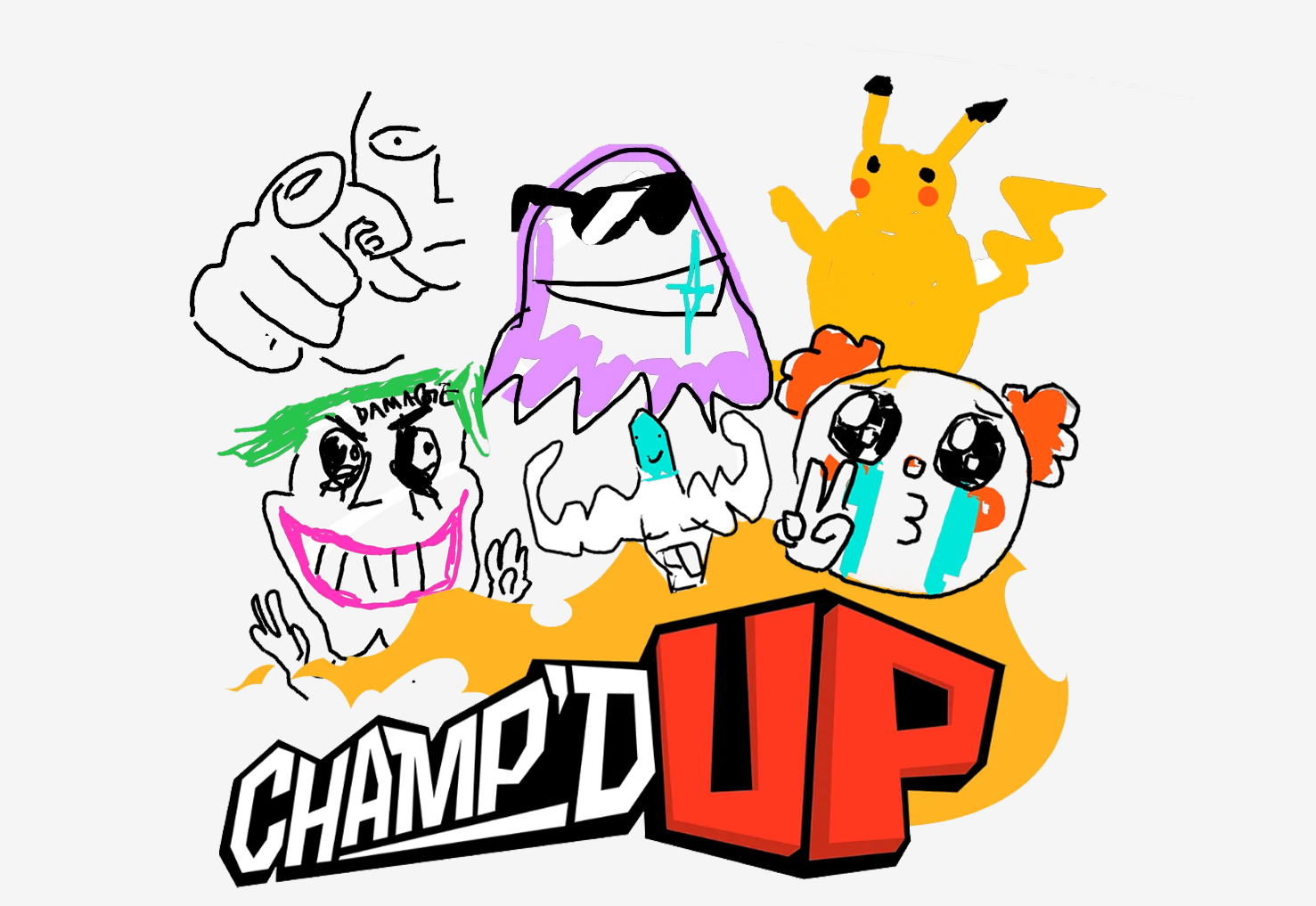 A group of hand drawn characters including a squid thing with sunglasses, a satirical joker, a crying clown emoji and a crude Pikachu hover over Champ'D Up logo