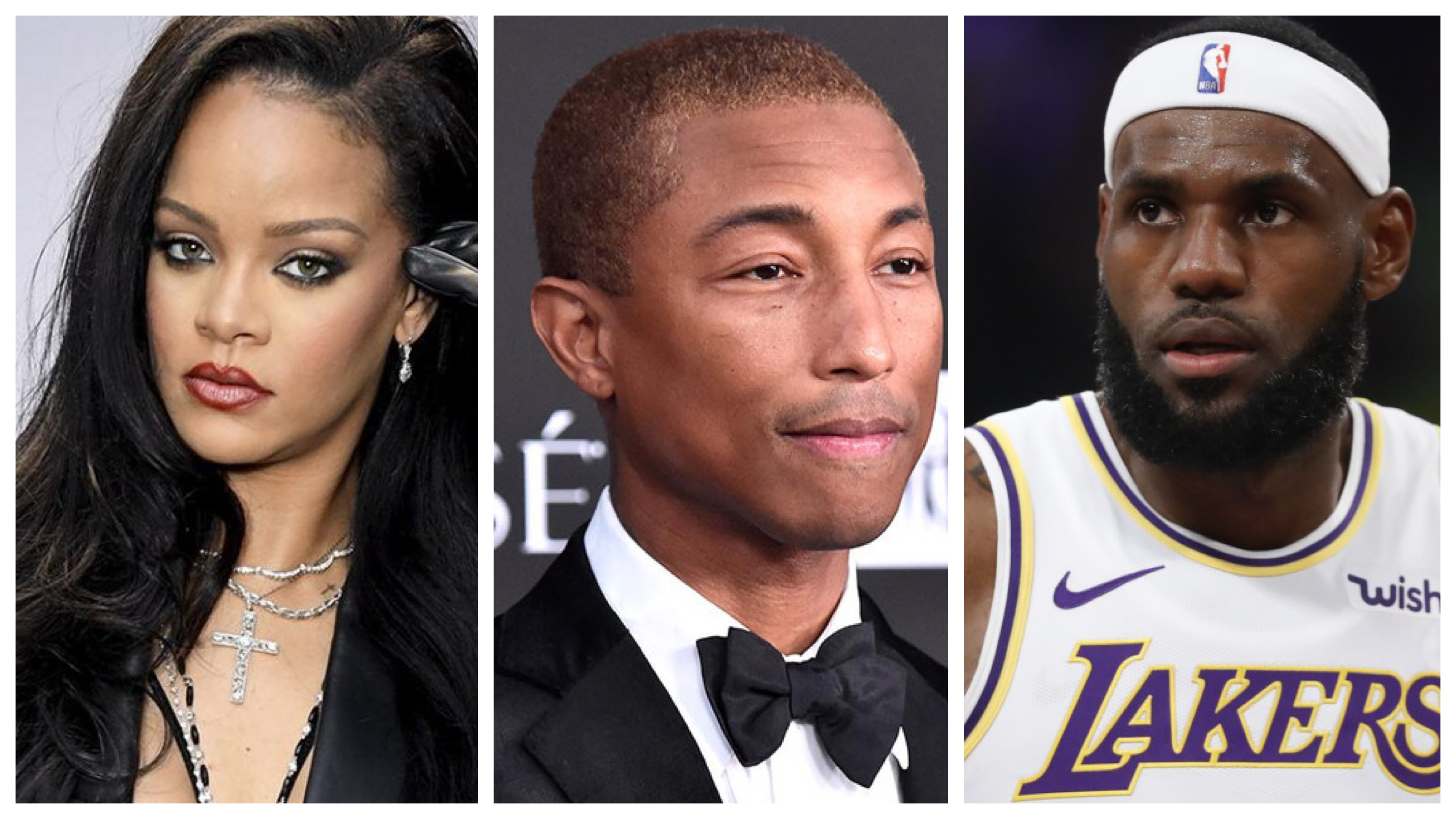 Rihanna, Pharrell and LeBron James
