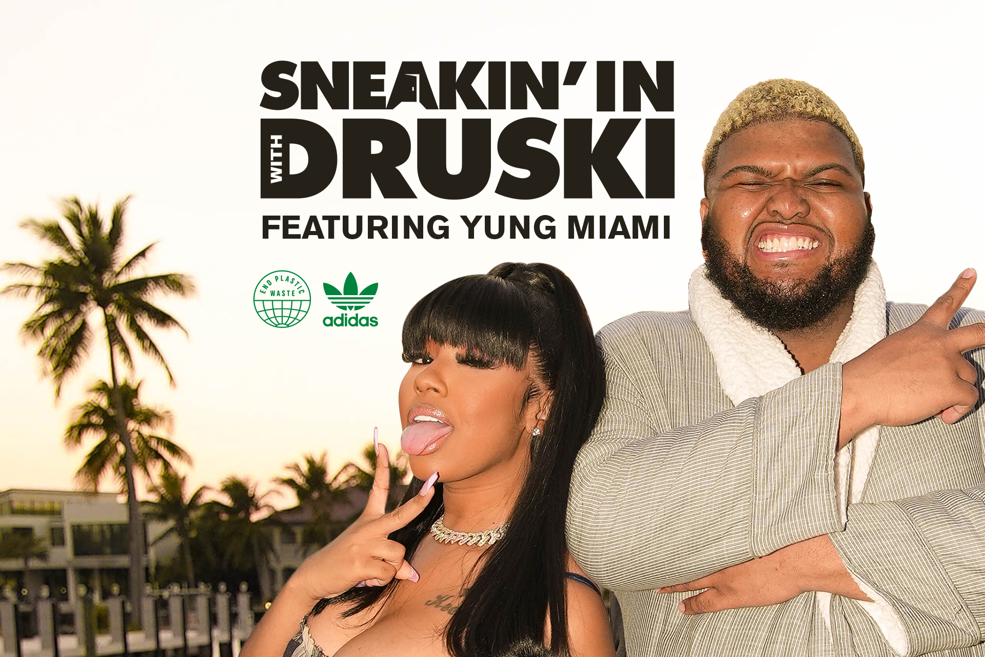 Druski and Yung Miami