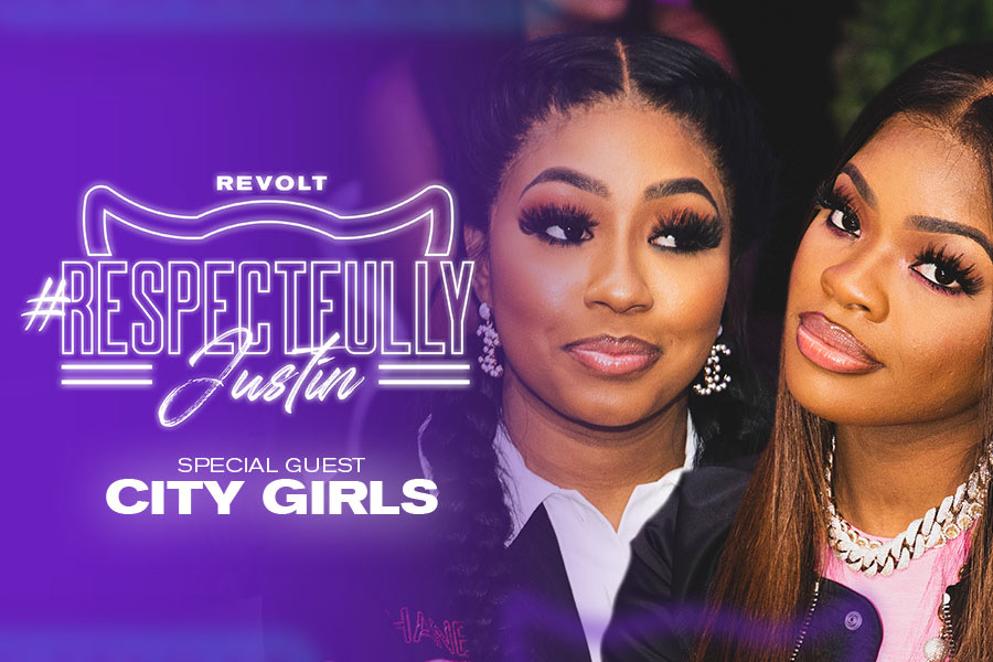 "City Girls on ""Respectfully Justin"""
