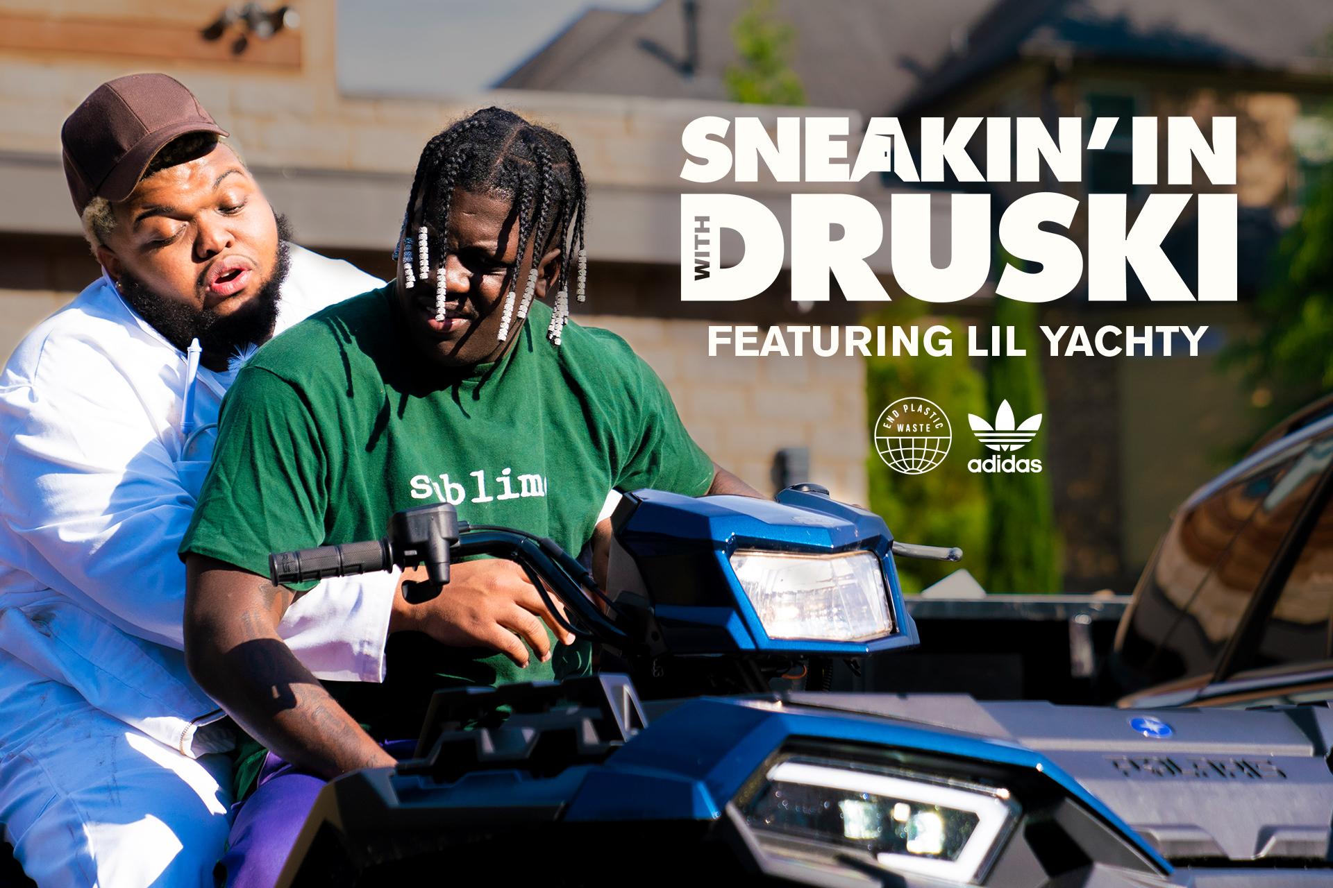 "Lil Yachty - ""Sneakin In With Druski"""