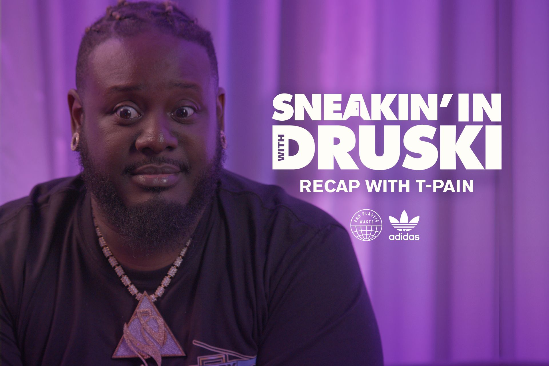 """""""Sneakin' In With Druski"""" recap with T-Pain"""
