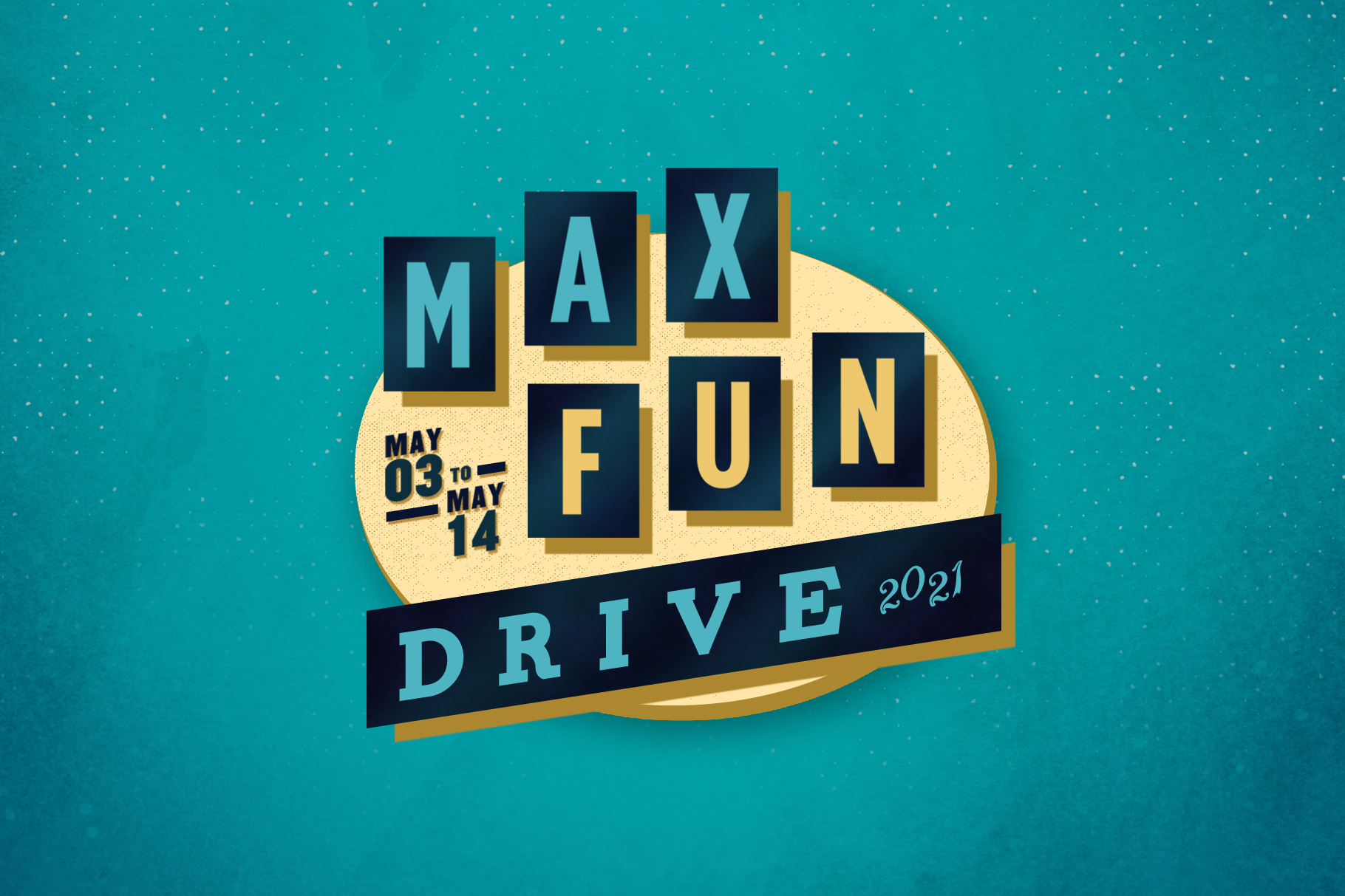 """The text """"MAX FUN DRIVE 20201"""" is written on a sign resembling an old drive-in sign. To the left is the additional text """"May 03 to May 14""""."""