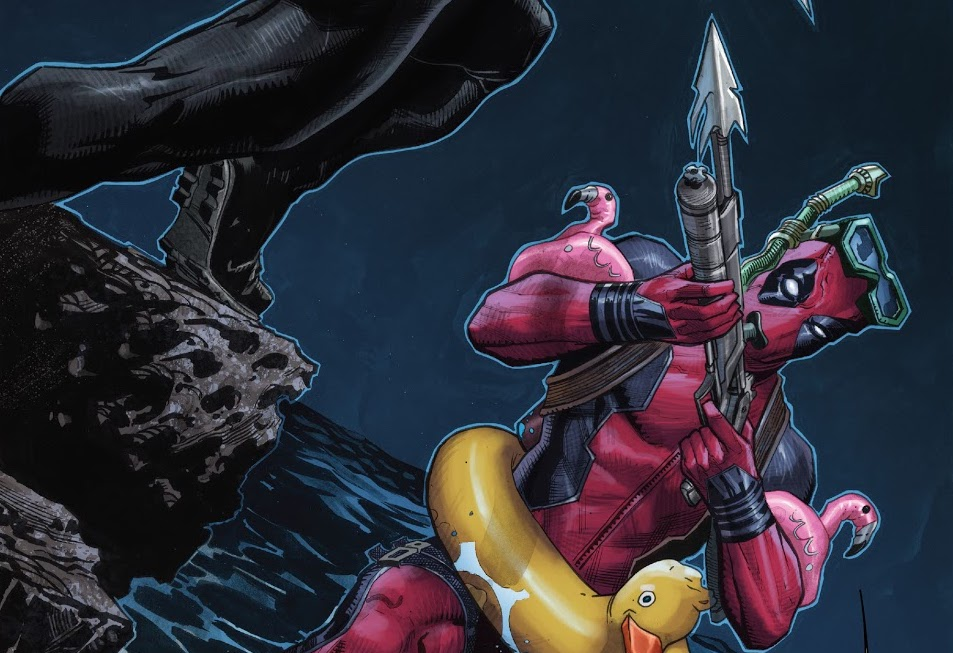 Deadpool raises a harpoon gun at an attacker. The merc is wearing flamingo floaties on each arm and an yellow innnertube with a duck head. From X-Force #20, (2021).