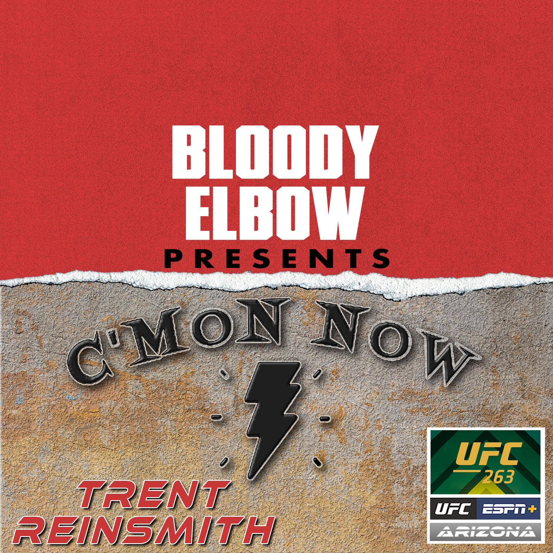 UFC Podcast, UFC 263, C'Mon Now MMA Podcast, Trent Reinsmith, UFC News, UFC Editorial, Adesanya vs Vettori 2, Figueiredo vs Moreno 2, Edwards vs Nate Diaz,