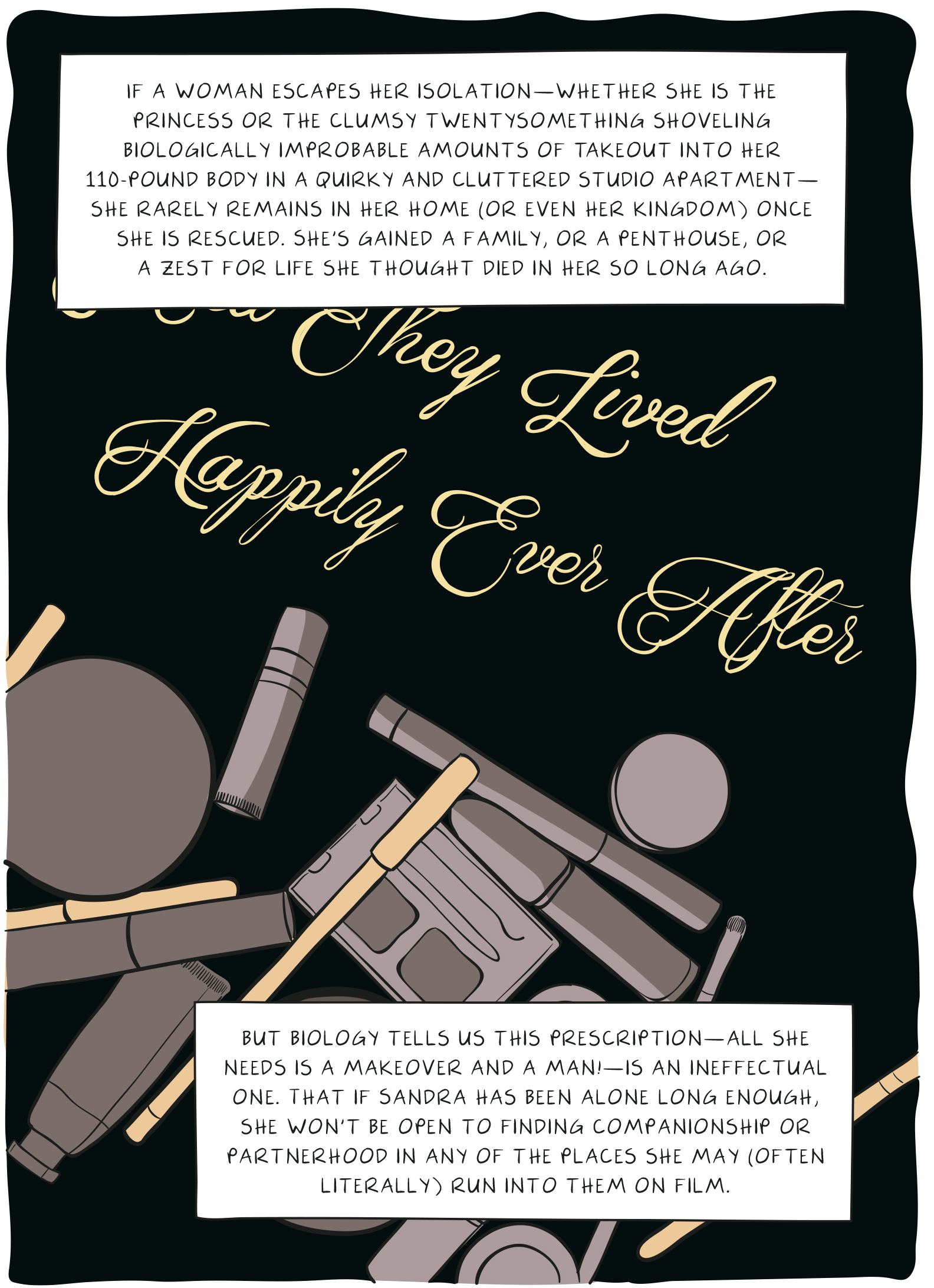 """A panel from the graphic novel """"Seek You: A Journey Through American Loneliness"""" depicting a pile of cosmetics and the words, """"They lived happily ever after."""""""