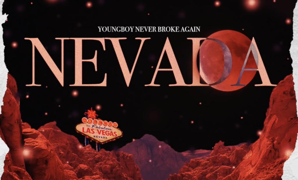 "YoungBoy Never Broke Again's ""Nevada"" artwork"