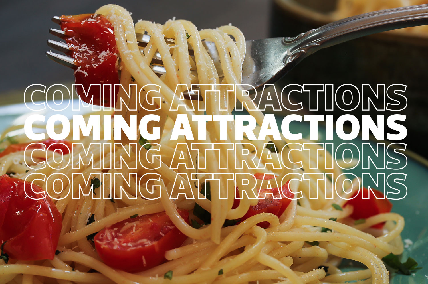 """A close-up of a silver fork twirling strands of pasta underneath the text """"Coming Attractions"""""""
