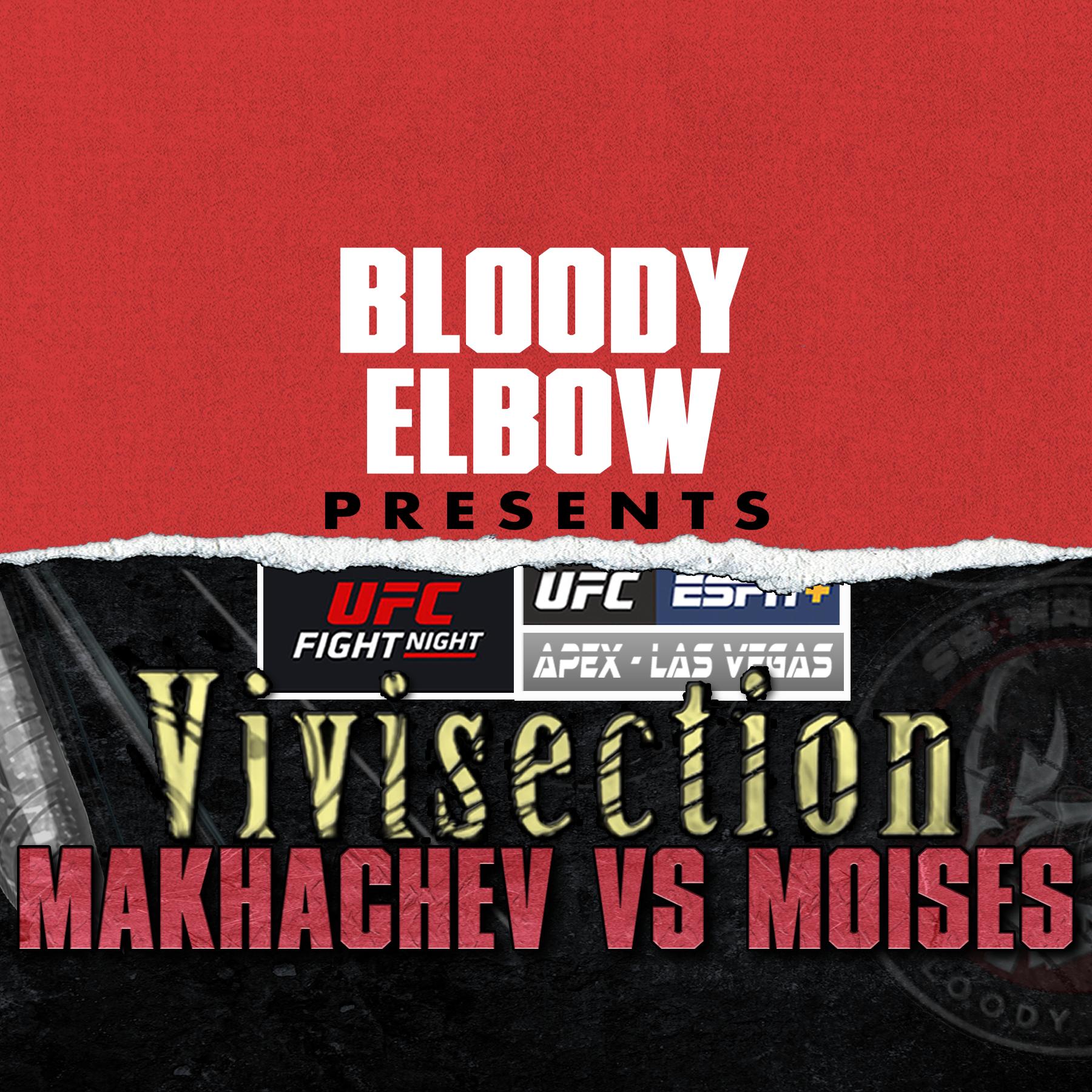 MMA VIVI, The MMA Vivisection, UFC Podcast, MMA Podcast, UFC Vegas 31, Makhachev vs Moises, UFC Picks & Predictions, UFC Analysis, UFC Odds, UFC Vegas 31 Preview, UFC Main Card, UFC Prelims,
