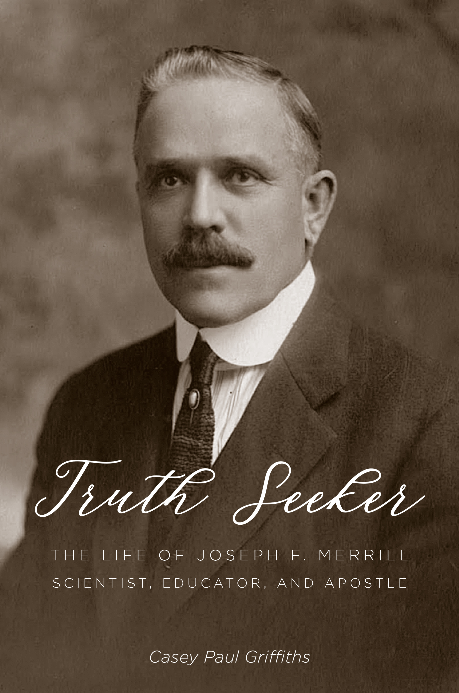 A portrait shows Joseph F. Merrill, scientist, educator and Latter-day Saint apostle.