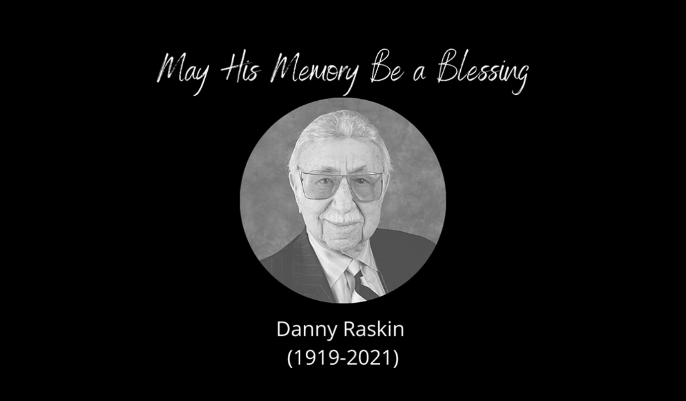 A memorial portrait of Danny Raskin, with the dates 1919-2021