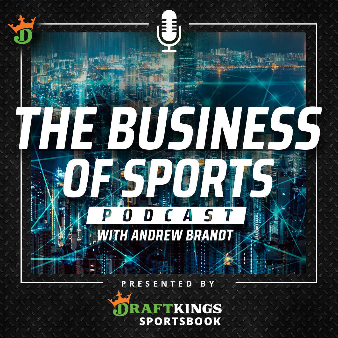 The Business of Sports Podcast with Andrew Brandt