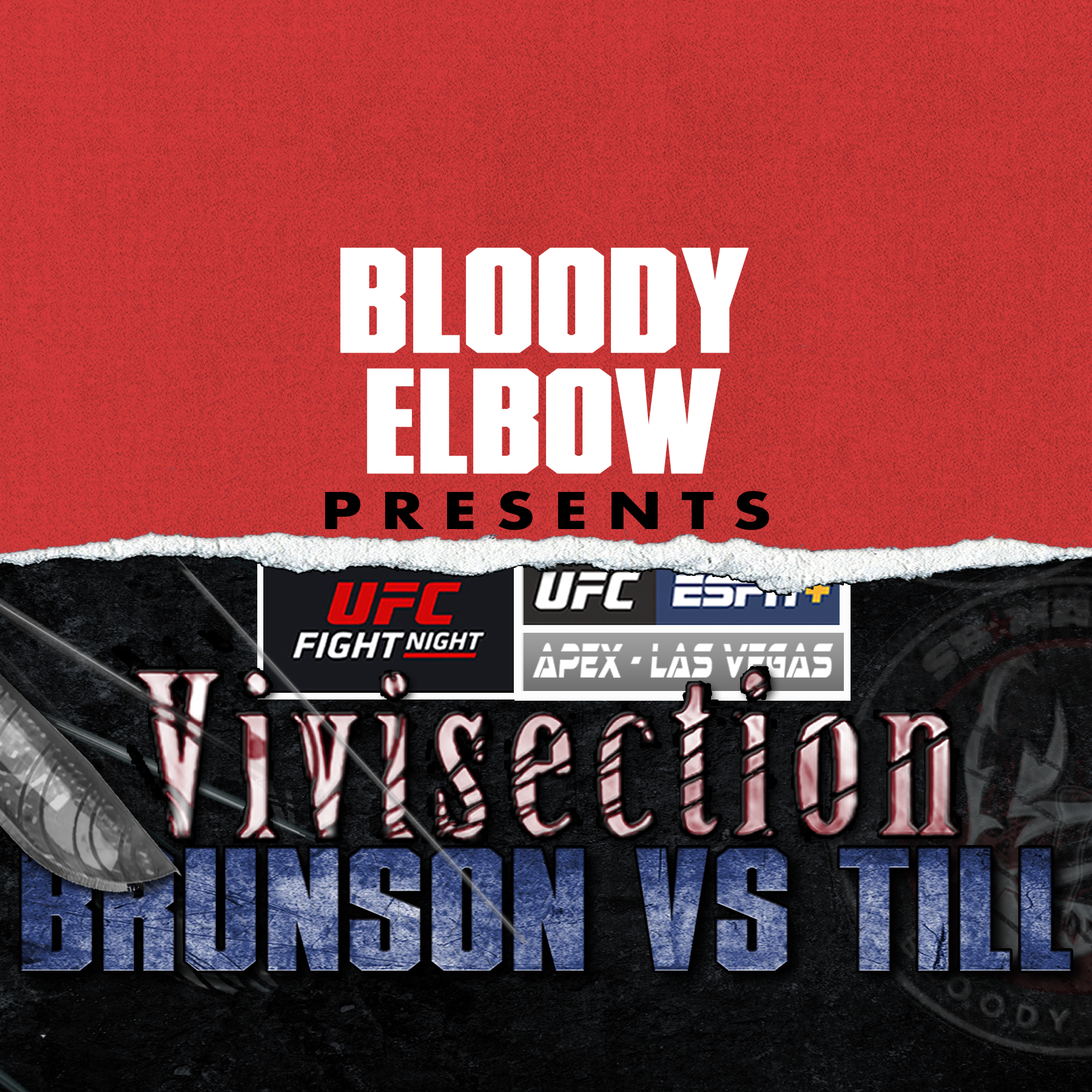 MMA VIVI, The MMA Vivisection, UFC Podcast, UFC Vegas 36, UFC Preview, UFC Picks, UFC Odds, UFC Analysis, Brunson vs Till, Zane Simon, Connor Ruebusch,