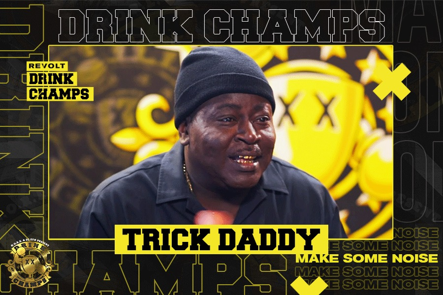 """Trick Daddy on """"Drink Champs"""""""
