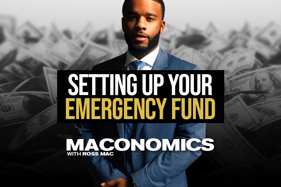 Emergency Fund | 'Maconomics'