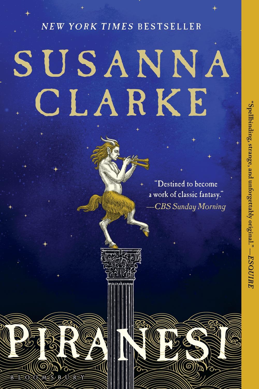"The cover of the book ""Piranesi"" by Susanna Clarke features a faun atop a decorative column piping a tune."