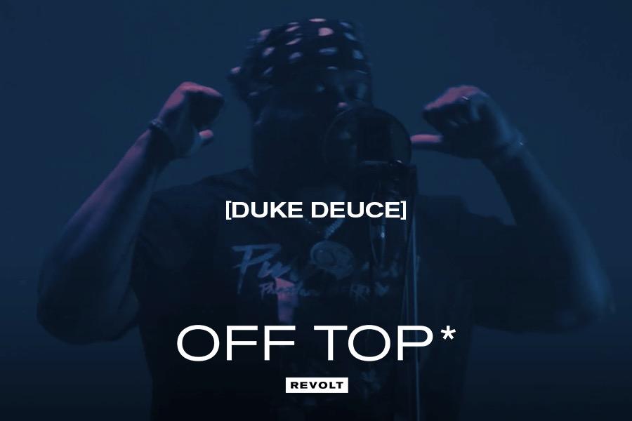 Duke Deuce - Off Top