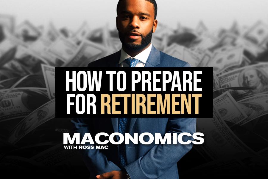 Maconomics - Retirement