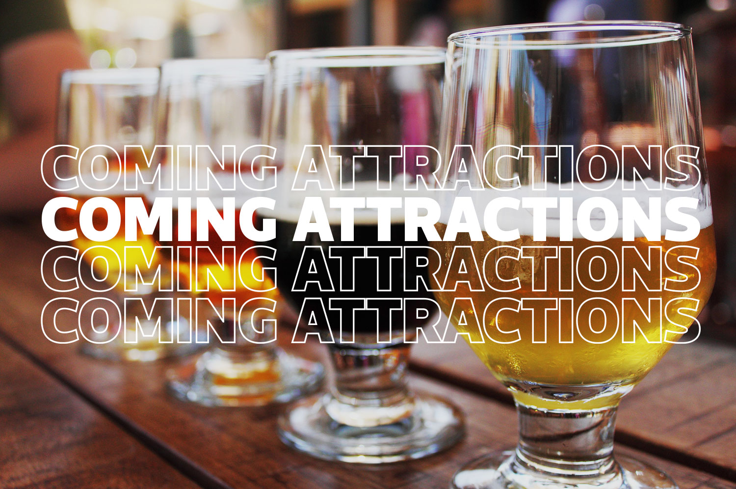 """Four glasses of beer under the words """"coming attractions"""""""