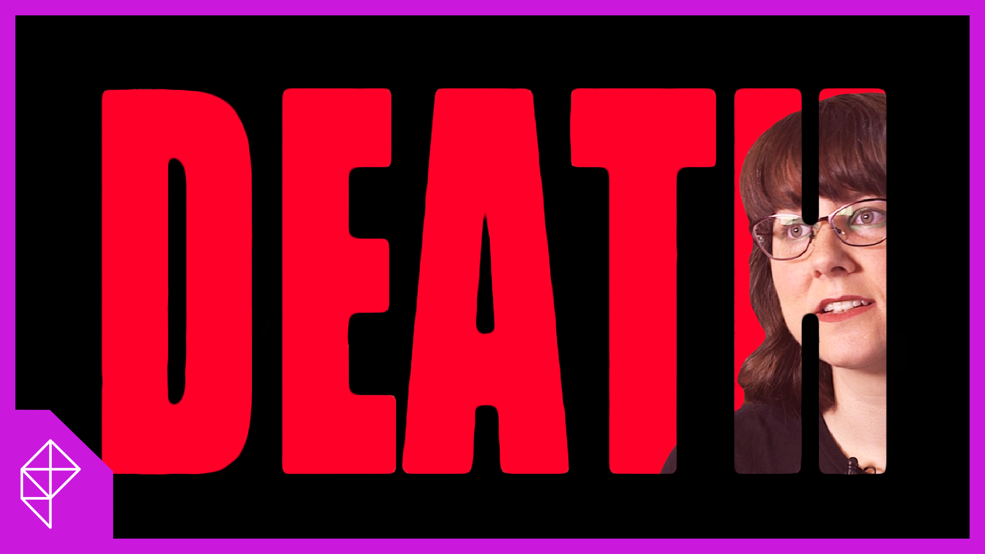 DEATH in big red letters appears on a black background. In the letter H, a brunette woman with a distasteful look on her face peeks through.