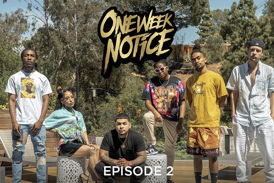 'One Week Notice' (Ep. 2)