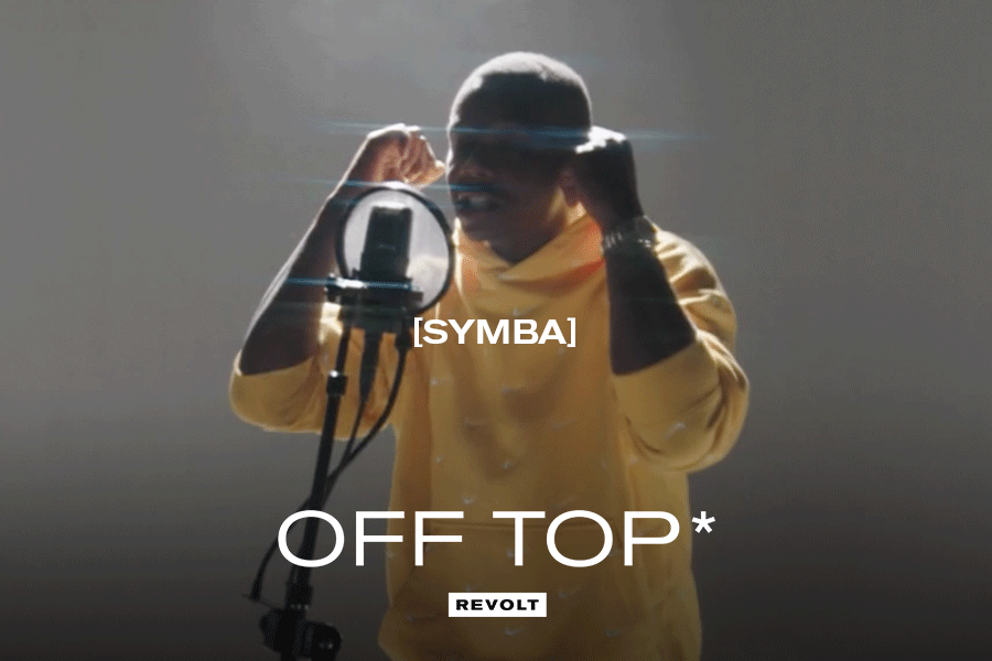 """Symba on """"Off Top"""""""