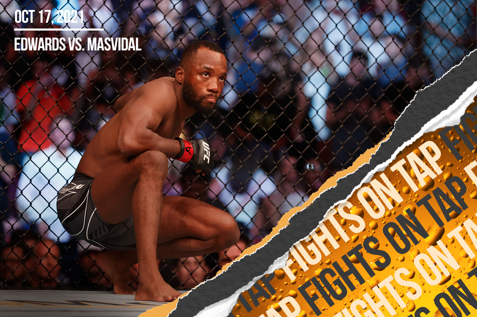 Fights on Tap: Leon Edwards vs. Jorge Masvidal among 17 UFC fights announced